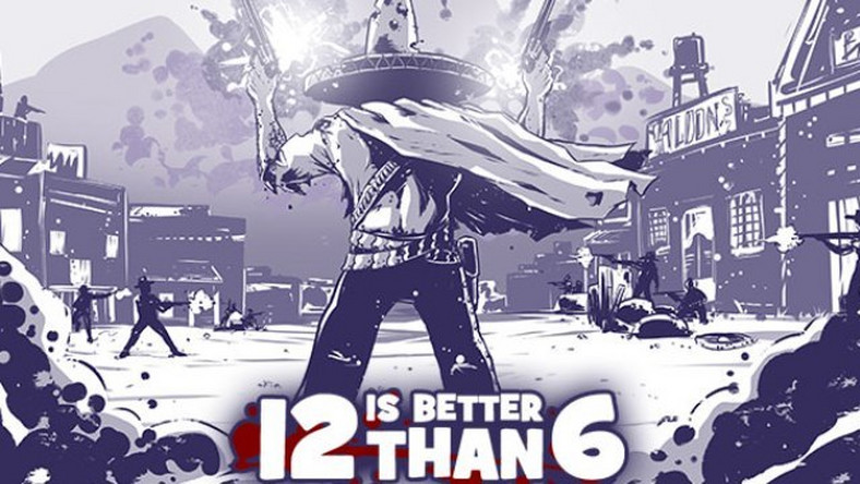 Recenzja: 12 is Better Than 6