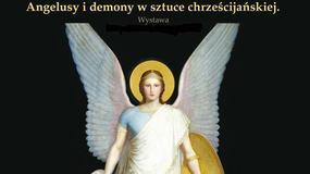 Wizerunki aniołów i demonów na wystawie we Fromborku