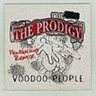 "The Prodigy - ""Voodoo People"""