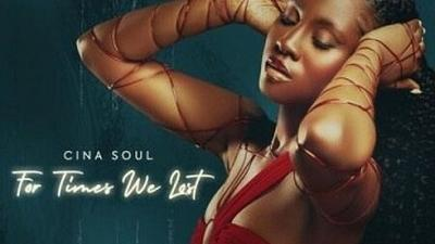 Cina Soul's 'For Times We Lost' is one of the best African projects of 2021 so far [Pulse EP Review]