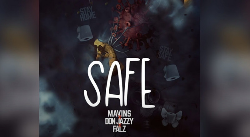 Don Jazzy and Falz proclaim COVID-19 the enemy on new single, 'Safe'
