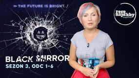 """""""Jakby niepaczeć"""": """"Black Mirror"""" - sezon 3"""