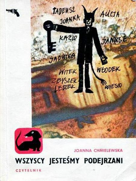 """Joanna Chmielewska, """"Wszyscy jesteśmy podejrzani"""" (1966)"""