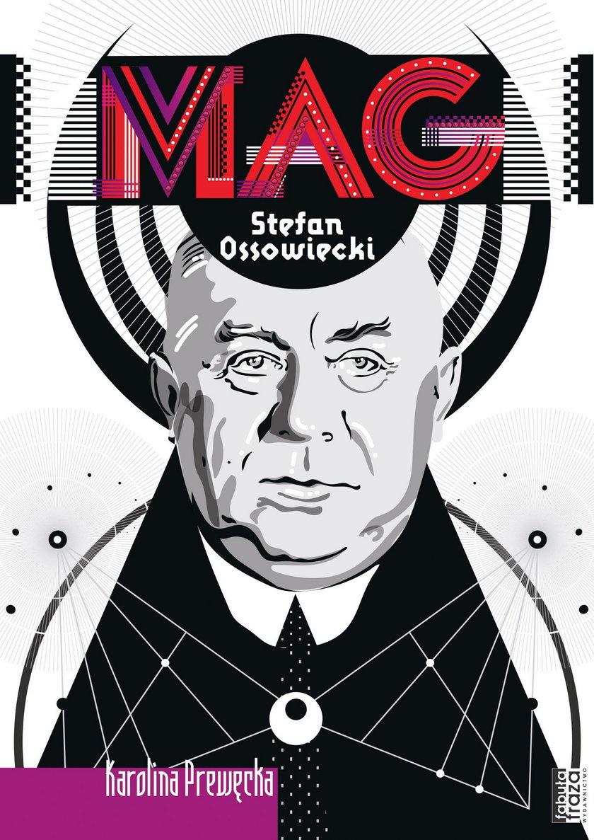 """Cenił go Piłsudski, pomagał Rotshildom. Oto """"Mag. Stefan Ossowiecki"""""""