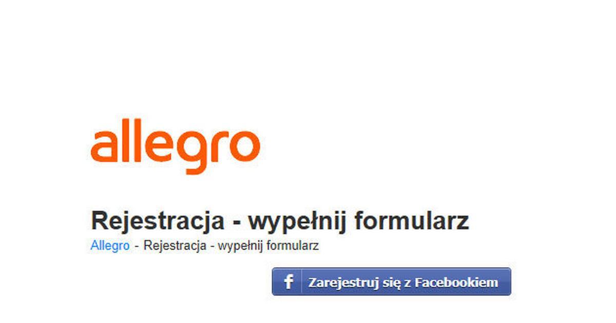 Jak Zalozyc Konto Na Allegro Przez Facebooka