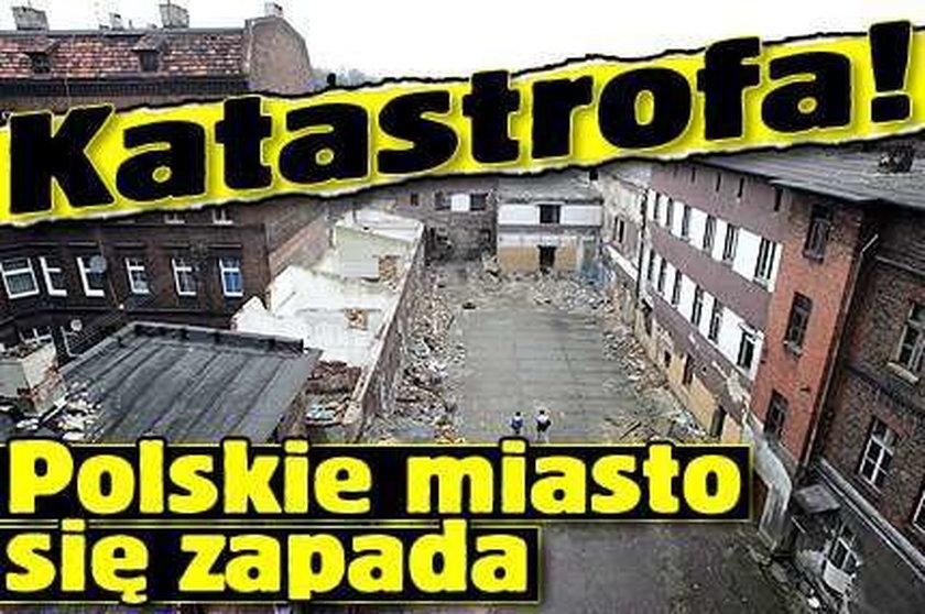 Katastrofa! Polskie miasto się zapada