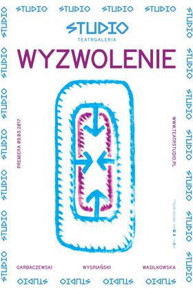 """Plakat reklamujący """"Wyzwolenie"""" w reż Krzysztofa Garbaczewskiego"""