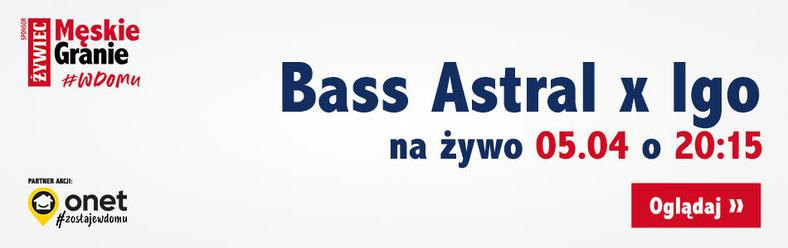 Bass Astral x Igo