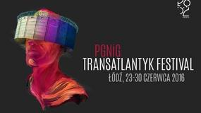 """W Łodzi odbędzie się 6. edycja Festiwalu """"Transatlantyk"""""""