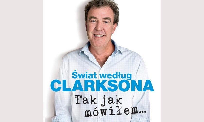 Jeremy Clarkson - Tak jak mówiłem...