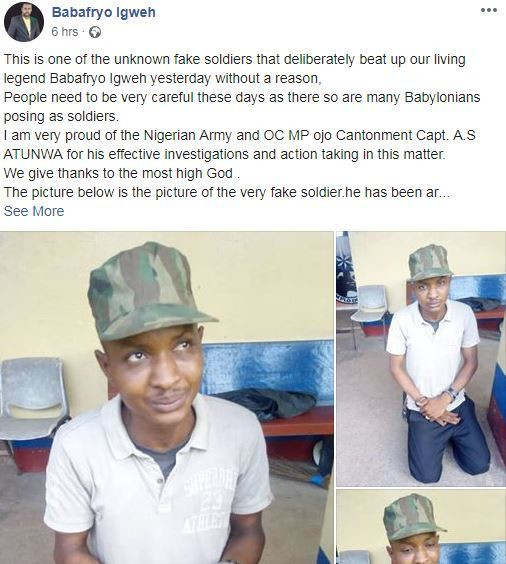 One of the fake soldiers who is said to be behind the brutality melted upon Baba Fryo has been arrested by men of the Nigeria Army [Facebook/BabaFryoIgweh]