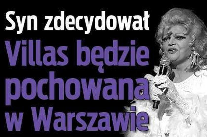 Syn zdecydował. Villas będzie pochowana w Warszawie