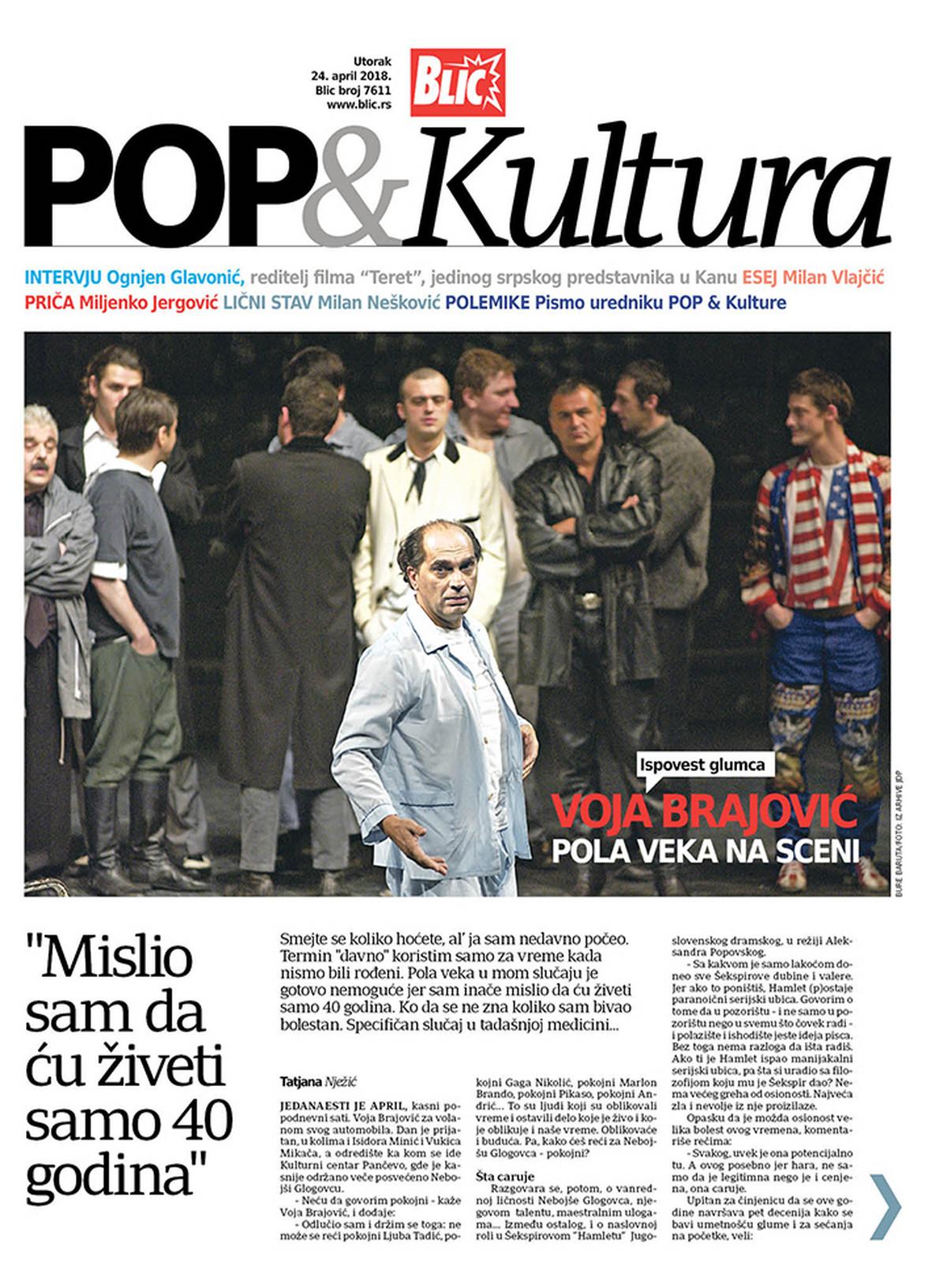 """Sutra uz """"Blic"""" nova """"POP & Kultura"""" ISPOVEST VOJE BRAJOVICA"""
