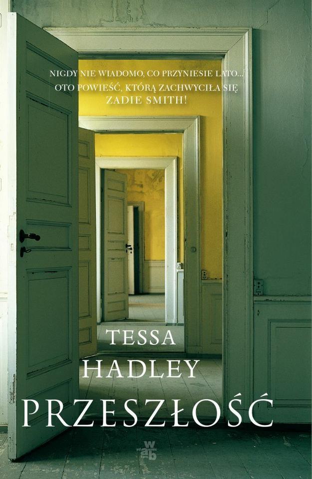 """Tessa Hadley, """"Przeszłość"""" (W.A.B)"""