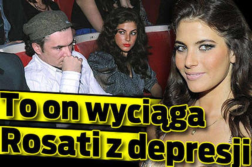 To on wyrywa Rosati z depresji
