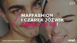 Maffashion i Czarek Jóźwik się zaręczyli!