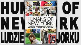 """Nowy Jork - miasto, które mami, wabi, kusi.  """"Ludzie Nowego Jorku"""" Brandona Stantona [RECENZJA]"""