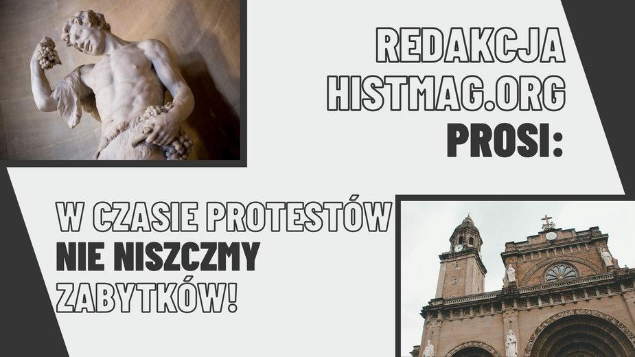 Apel wystosowała redakcja portalu historycznego Histmag.org