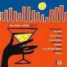"""Różni Wykonawcy - """"City Music Coctail Vol. 5"""""""