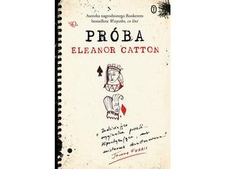 Eleanor Catton, Próba