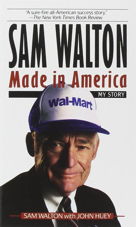"Sam Walton ""Made in America"""