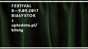 Up To Date Festival na początku września