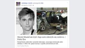 """""""Maciej Musiał nie żyje!"""" - uważaj na nową falę niebezpiecznego spamu"""