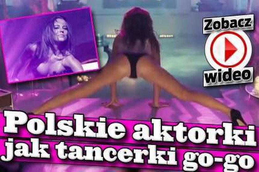 Polskie aktorki jak tancerki go-go. Wideo