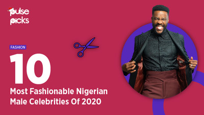 10 most fashionable Nigerian male celebrities this year [Pulse Picks 2020]