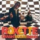 "Roxette - ""Crash! Boom! Bang!"""