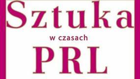 """O polskiej kulturze lat 1945-1989 w książce """"Sztuka w czasach PRL"""""""