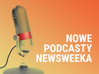 Nowe podcasty Newsweeka