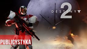 Dynamiczna rozgrywka, ciekawy świat i proste zasady - klucze do sukcesu gry na przykładzie Destiny 2