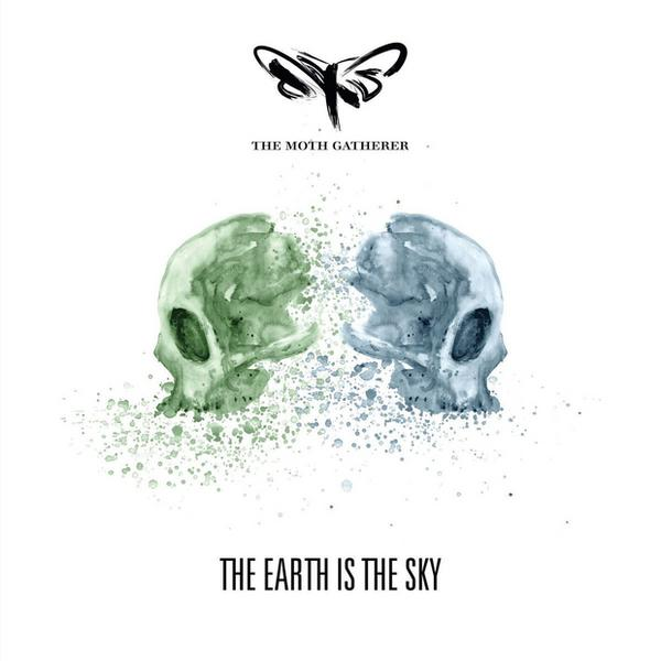 "THE MOTH GATHERER – ""The Earth Is The Sky"""