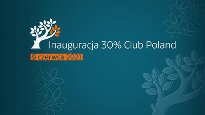Wystartował 30% Club Poland