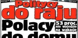 Politycy do raju, Polacy do domu