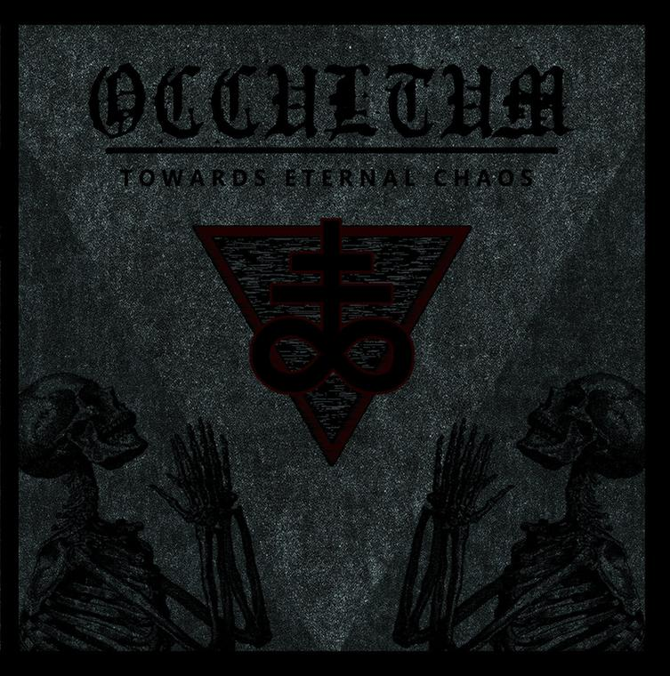 "OCCULTUM – ""Towards Eternal Chaos"""