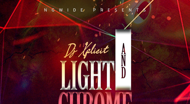 Dj Xplicit features Zinoleesky & Mohbad on new mixtape, 'Chrome and Light'