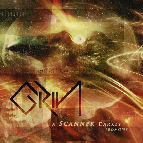 "GRIN – ""A Scanner Darkly + Promo 98"""