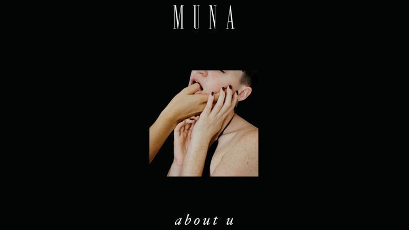 """MUNA - """"About U"""""""