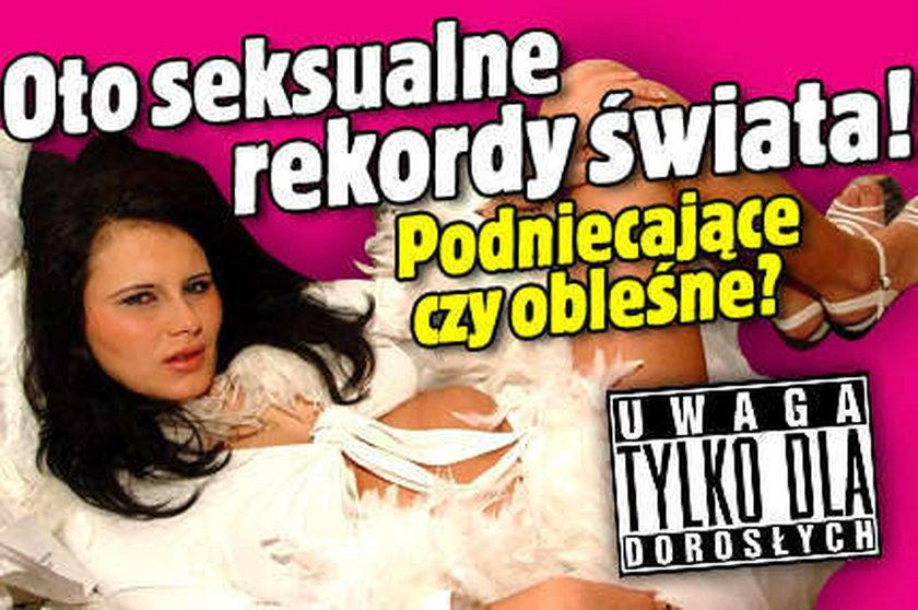 Oto seksualne rekordy świata! Podniecające czy obleśne?
