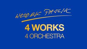 """WŁODEK PAWLIK - """"4 Works 4 Orchestra"""""""