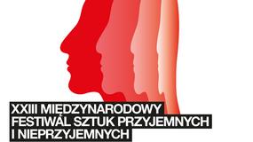W Łodzi rozpoczyna się XXIII Międzynarodowy Festiwal Sztuk Przyjemnych i Nieprzyjemnych