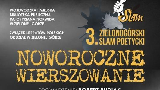 W przyszłym tygodniu 3. Zielonogórski Slam Poetycki