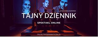 Teatr Dramatyczny stworzył plaformę VOD. 'Tajny dziennik' będzie trasmitowany online