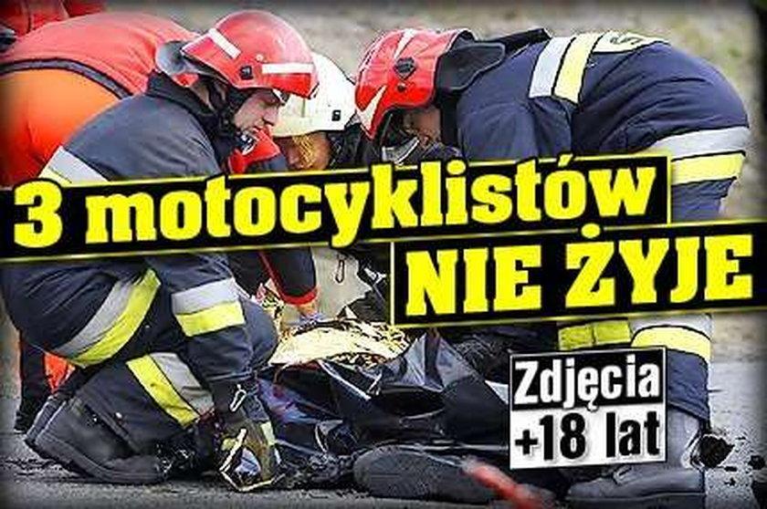 3 motocyklistów nie żyje. ZDJĘCIA OD 18 LAT