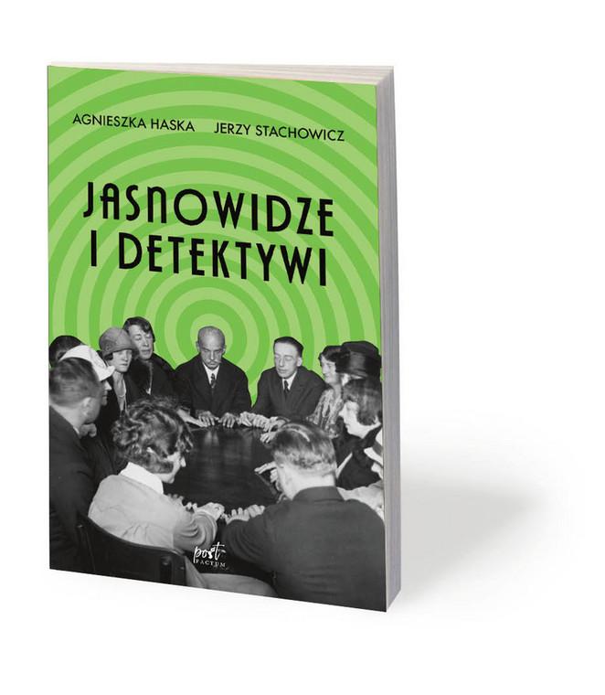 """Agnieszka Haska, Jerzy Stachowicz, """"Jasnowidze i detektywi"""", Sonia Draga (Post Factum) 2019"""