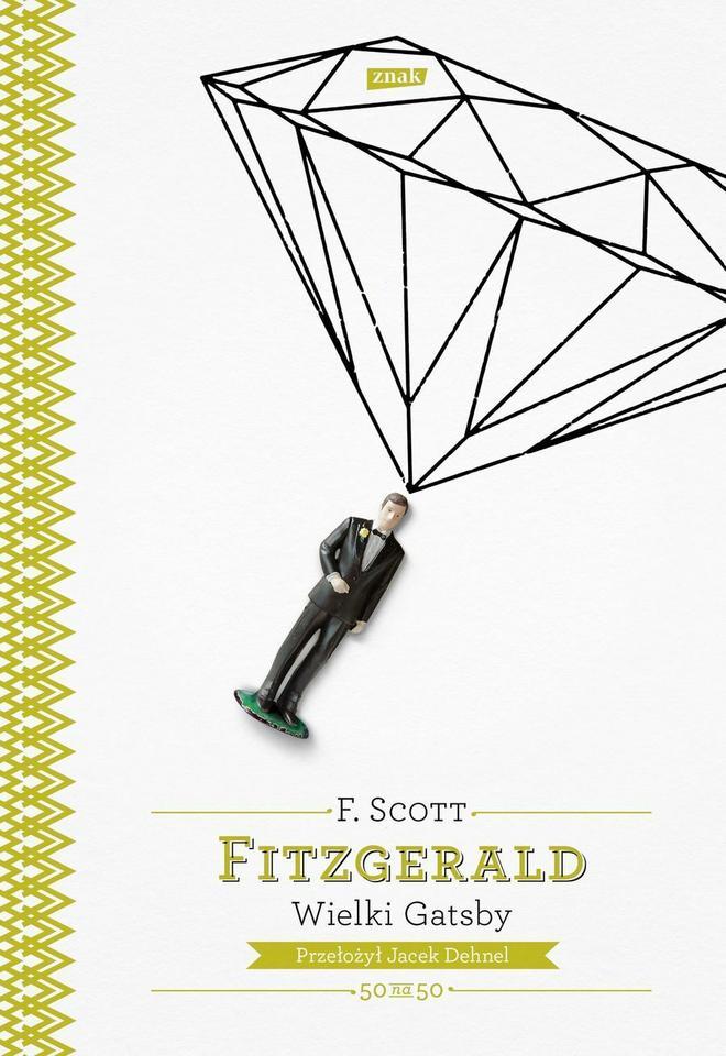 """Francis Scott Fitzgerald, """"Wielki Gatsby"""""""