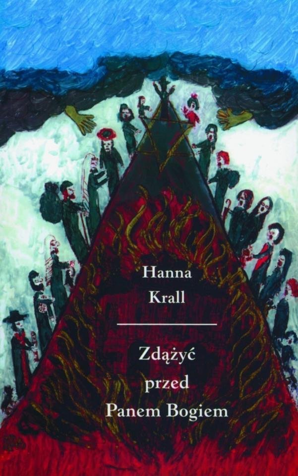 Hanna Krall - Zdążyć przed Panem Bogiem
