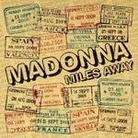 """Madonna - """"Miles Away"""""""